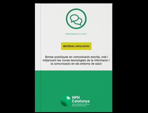 Bones pràctiques  en comunicació escrita, oral i mitjançant les noves tecnologies de la  informació i la comunicació en els entorns de salut