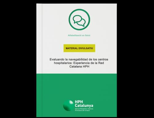 Evaluando la navegabilidad de los centros hospitalarios: Experiencia de la Red Catalana HPH