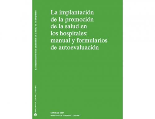La implantació de la promoció de la salut en els hospitals: manual i formularis d'autoavaluació