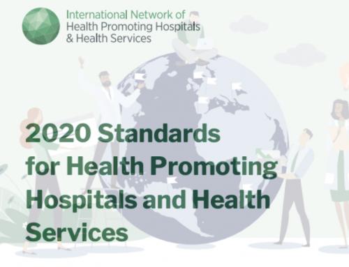 La Xarxa Internacional d'Hospitals i Serveis Promotors de la Salut (HPH International) ha actualitzat  estàndards de Promoció de la Salut